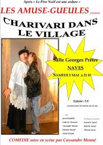 Samedi 5 mai 2012 – 21 h – soirée Théâtre «CHARIVARI DANS LE VILLAGE»