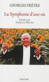 Georges Prêtre  : La symphonie d'une vie